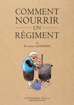 comment nourrir un régiment