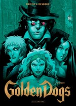 golden dogs tome 2 orwood