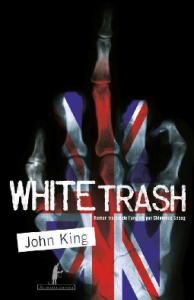 white trash john king couverture