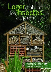 Loger et abriter les insectes au jardin couverture