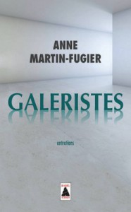 galeristes anne martin-fugier couverture