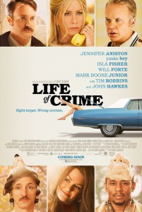 life of crime affiche