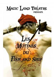 Les mutinés du Fish and Ship affiche