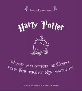 harry potter manuel non-officiel de cuisine pour sorciers et non-magiciens