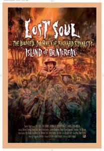 Lost Soul The Doomed Journey of Richard Stanley's Island of Dr Moreau