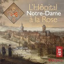 L'Hôpital Notre-Dame à la Rose