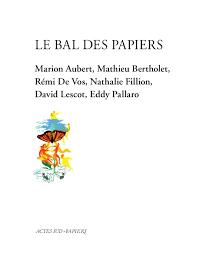 Le bal des papiers