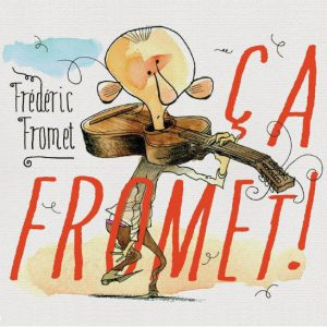 frederic fromet ca fromet
