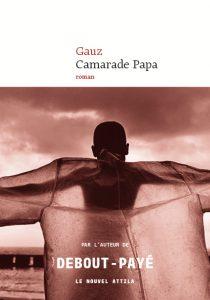 Couverture du roman Camarade Papa