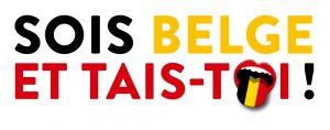 """affiche officiel de """"Sois belge et tais-toi"""", édition 2018"""