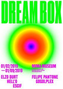 Affice de l'Expo Dream Box au MIMA à Bruxelles, 2019