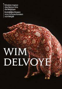 Affiche de l'expo Wim Delvoye aux Musées royaux des Beaux-Arts de Belgique, mars 2019