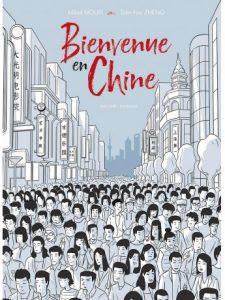 """Couverture de la BD """"Bienvenue en Chine"""" (Delcourt, août 2019)"""