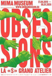 """Affiche de l'exposition """"Obsessions"""" au MIMA, Bruxelles, 2019"""