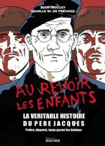 Couverture de la BD « Au revoir les enfants » de Jean Trolley et Camille W. de Prévaux (éditions du Rocher, septembre 2019)