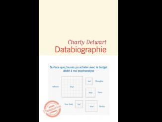 Couverture du livre « Databiographie » de Charly Delwart (Flammarion, 2019)