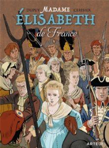 """Couverture de la BD """"Madame Elisabeth de France"""" (Artège, 2019)"""