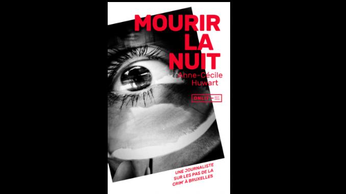 Couverture du livre « Mourir la nuit » d'Anne-Cécile Huwart (Onlit, 2019)