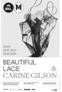 """Affiche de l'expo """"Beautiful Lace & Carine Gilson"""" au Musée Mode et Dentelle de Bruxelles, 2019-2020"""