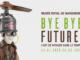 Affiche de l'exposition Bye Bye Future ! L'art de voyager dans le temps. © Musée Royal de Mariemont