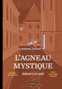 Couverture du livre « L'Agneau mystique » d'Harry de Paepe et Jan van der Veken (Casterman, 2020)
