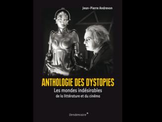 Couverture de l'ouvrage « Anthologie des dystopies » de Jean-Pierre Andrevon (Vendémiaire, 2020)
