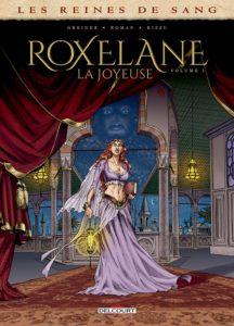 Couverture de la BD « Roxelane la Joyeuse » (Delcourt, 2020)