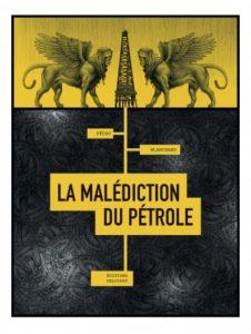 """Image de couverture de la BD """"La malédiction du pétrole"""" (Delcourt, 2020)"""