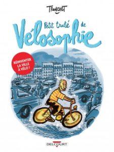 Couverture de la BD « Petit traité de vélosophie » de Tronchet (Delcourt, 2020)