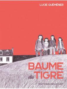 Couverture du roman graphique « Baume du Tigre » de Lucie Quéméner (Delcourt, 2020)