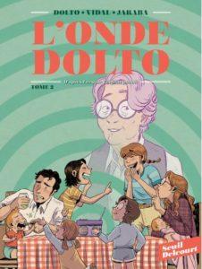 Couverture du tome 2 de la BD « L'onde Dolto » (Seuil / Delcourt, 2020)