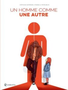 Couverture de la BD « Un homme comme un autre » (Quadrants, 2020)