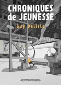 Couverture de la BD « Chroniques de jeunesse » de Guy Delisle (2021)