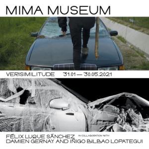 """Affiche de l'exposition """"Verisimilitude"""" au MIMA, 2021"""