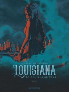Couverture du tome 2 de la BD « Louisiana, la couleur du sang » (Dargaud, 2021)