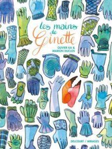 Couverture de la BD « Les mains de Ginette » (Delcourt, 2021)