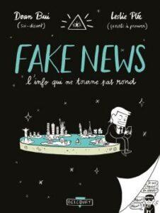 Couverture de la BD « Fake News : L'info qui ne tourne pas rond » (Delcourt, 2021)