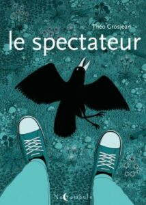 Couverture de la BD « Le spectateur » de Théo Grosjean (Soleil, 2021)