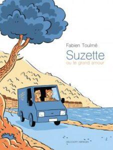 Couverture du roman graphique Suzette ou le grand amour de Fabien Toulmé (2021)