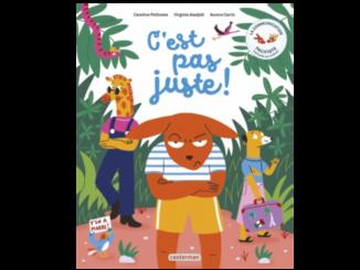 Couverture de « C'est pas juste ! La communication pacifiste expliquée aux enfants » (Casterman, 2021)