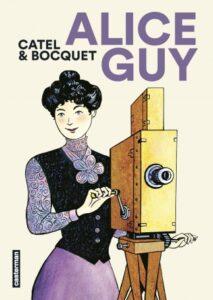 Couverture de la BD « Alice Guy » (Casterman, 2021)
